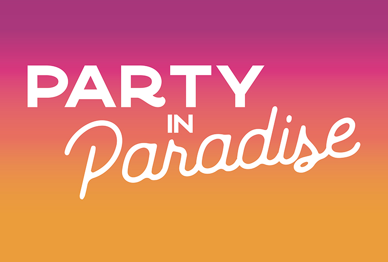 Party in Paradise – Party for the Park